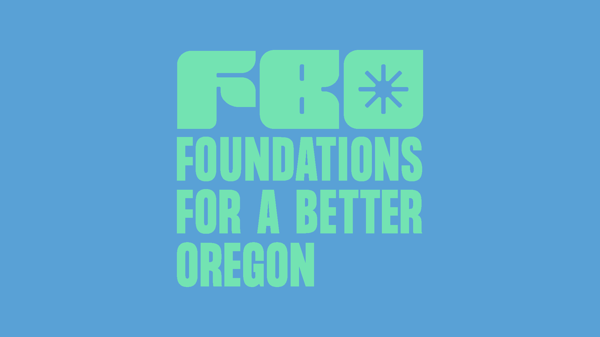 Our new brand identity at Foundations for a Better Oregon.